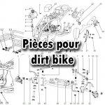 Pièces Dirt bike